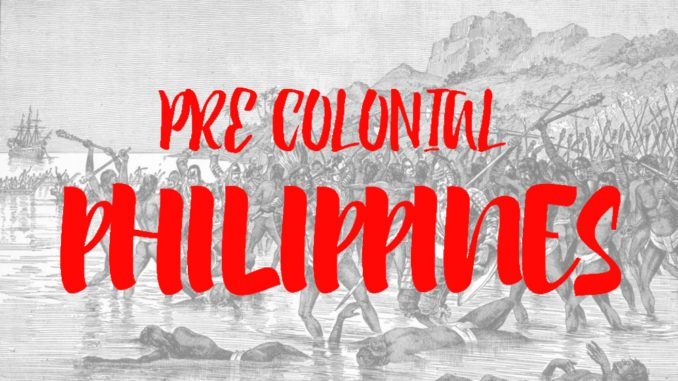 The mystery of Pre-Colonial Philippines -